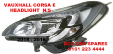 VAUXHALL CORSA  E  HEADLIGHT  PASSENGERS SIDE  N/S    DRL TYPE    NEW  NEW